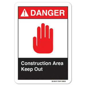Ansi Danger Sign Construction Area Keep Out made In The Usa