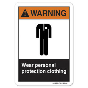 Ansi Warning Sign Wear Personal Protection Clothing made In The Usa