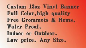 Custom Vinyl Banner Full Color Free Grommets Hems Water Proof indoor outdoor