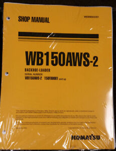 Komatsu Wb150aws 2 Backhoe Workshop Repair Service Manual Part Webm003301