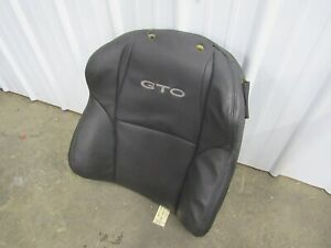 2004 2006 Gto Front Seat Upper Leather Cover Foam Black Lh Driver 6b15