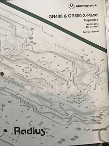 Motorola Service Manuals For Gr1225 R1225 Gr400 Gr500 X pand Repeaters