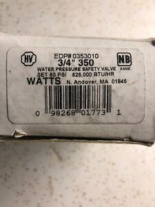 Watts 3 4 350 Water Pressure Safety Relief Valve 50 Psi