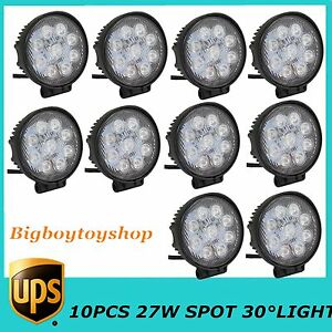 10x 4 Inch 27w Spot Led Work Light Off Road Boat Car Tractor Truck Fog Roof Atv
