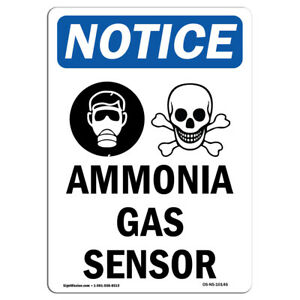 Osha Notice Ammonia Gas Sensor Sign With Symbol Heavy Duty Sign Or Label