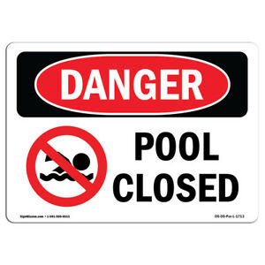 Osha Danger Sign Pool Closed Heavy Duty Sign Or Label
