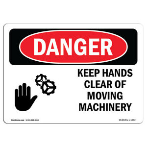 Osha Danger Keep Hands Clear Of Moving Machinery Heavy Duty Sign Or Label