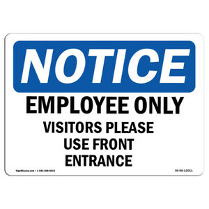 Osha Notice Employees Only Visitors Please Use Front Entrance Sign Label