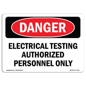 Osha Danger Electrical Testing Authorized Persons Only Sign Or Label