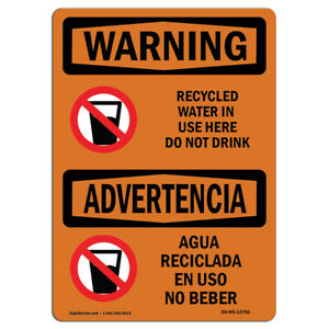 Osha Warning Sign Recycled Water In Use Here Do Not Drink made In The Usa