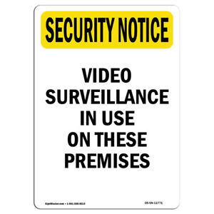 Osha Security Notice Sign Video Surveillance In Use Bilingual made In The Usa
