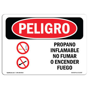 Osha Danger Sign Propane Gas Flammable No Smoking Heavy Duty Sign Or Label