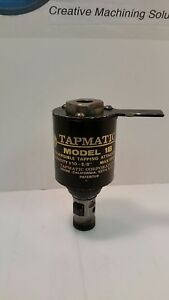 Tapmatic 1b Tapping Head No Nut As Pictured Item 1129