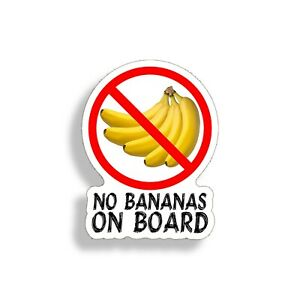 No Banana On Board Sticker Fish Fishing Boat Car Window Bumper Silly Vinyl Decal