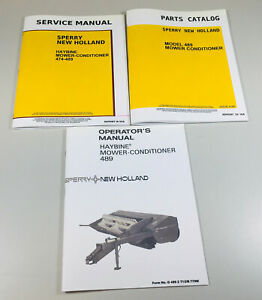 New Holland 489 Haybine Mower Conditioner Service Parts Operators Manual Set