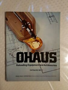 Vintage 1977 OHAUS Reloading Equipment & Accessories Catalog No 7 Scale Brochure