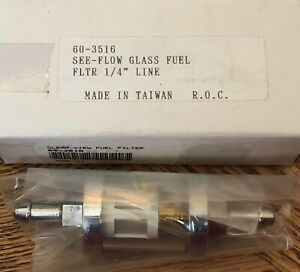 60 3516 See Flow Glass Fuel Filter 1 4 Line
