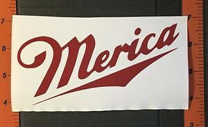 Merica Miller Decal Multiple Colors Vinyl Sticker Funny America Usa