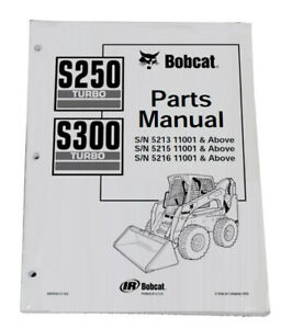 Bobcat S250 S300 Skid Steer Parts Catalog Manual Part Number 6902050