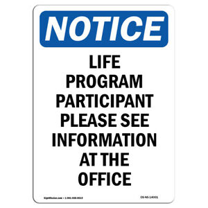 Osha Notice Life Program Participant Please Sign Heavy Duty Sign Or Label