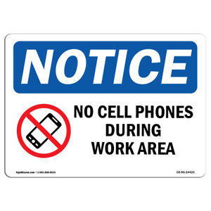 Osha Notice No Cell Phones During Work Hours Sign With Symbol Heavy Duty