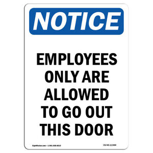 Osha Notice Employees Only Are Allowed To Sign Heavy Duty Sign Or Label