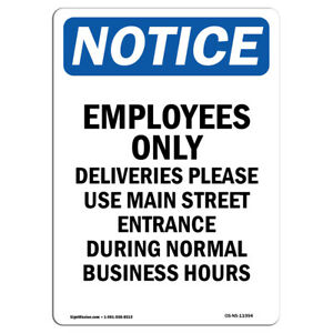 Osha Notice Employees Only Deliveries Please Sign Heavy Duty Sign Or Label