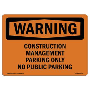 Osha Warning Sign Construction Management Parking made In The Usa