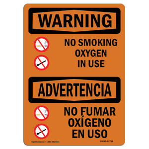 Osha Warning Sign No Smoking Oxygen In Use Bilingual made In The Usa
