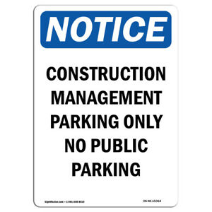 Osha Notice Notice Construction Management Sign Heavy Duty Sign Or Label