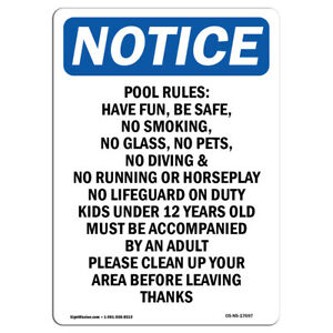 Osha Notice Pool Rules Have Fun Be Safe Sign Heavy Duty Sign Or Label