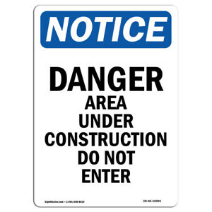 Osha Notice Danger Area Under Construction Sign Heavy Duty Sign Or Label