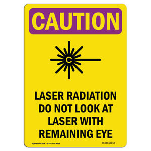 Osha Caution Radiation Sign Laser Radiation Do With Symbol made In The Usa