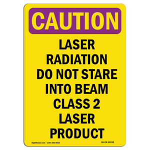 Osha Caution Radiation Sign Laser Radiation Do Not Stare Into made In The Usa
