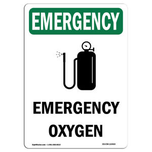 Osha Emergency Sign Oxygen With Symbol made In The Usa
