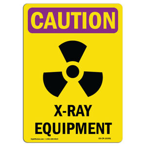 Osha Caution Radiation Sign X ray Equipment With Symbol made In The Usa