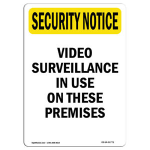 Osha Security Notice Sign Video Surveillance In Use made In The Usa