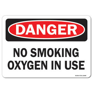 Osha Danger Aluminum Sign No Smoking Oxygen In Use made In The Usa