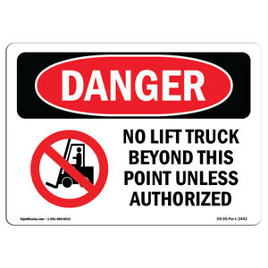 Osha Danger Sign No Lift Truck Beyond This Point Heavy Duty Sign Or Label