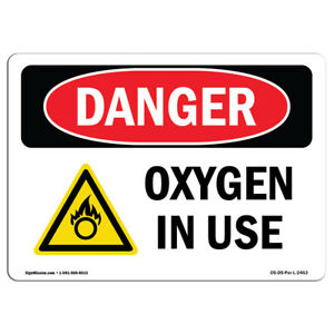 Osha Danger Sign Oxygen In Use Heavy Duty Sign Or Label