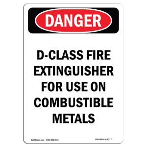 Osha Danger Sign D class Fire Extinguisher For Heavy Duty Sign Or Label