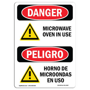 Osha Danger Sign Microwave Oven In Use Bilingual Heavy Duty Sign Or Label