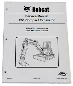 Bobcat E50 Compact Excavator Service Manual Shop Repair Book Part 6989441