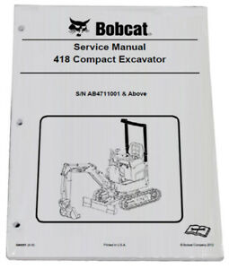 Bobcat 418 Compact Excavator Service Manual Shop Repair Book Part 6986853