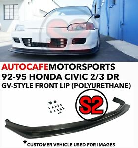 S2 Auto Design Gv style Front Lip urethane For 92 95 Civic 2 3 Dr Eg ej