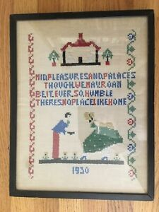 There S No Place Like Home Cross Stitch Embroidery Dated 1930