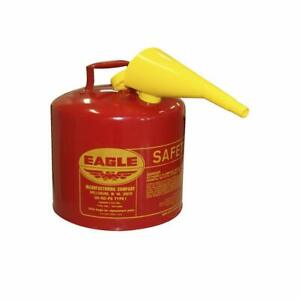 Safety Gas Can Eagle 5 Gal Capacity Ui 50 fs Red Galvanized Steel Type I Funnel