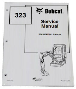 Bobcat 323 Compact Excavator Service Manual Owners Maintenance Manual