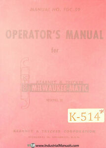 Kearney Trecker Ii Milwaukee Matic Mill Operations Manual