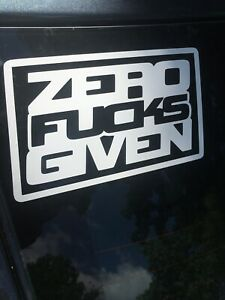 Funny Sticker Zero F Cks Given Window Vinyl Decal Honda Racing Jdm Drift Car